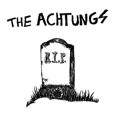 THE ACHTUNGS- Full Of Hate