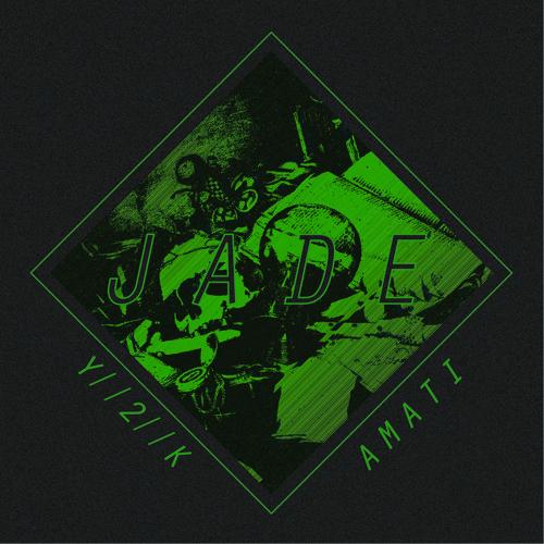 Y//2//K x Amati - Jade