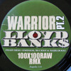 Lloyd Banks - Warrior Part 2 (feat. Eminem, 50 Cent And Nate Dogg) - 100X100RAW RMX
