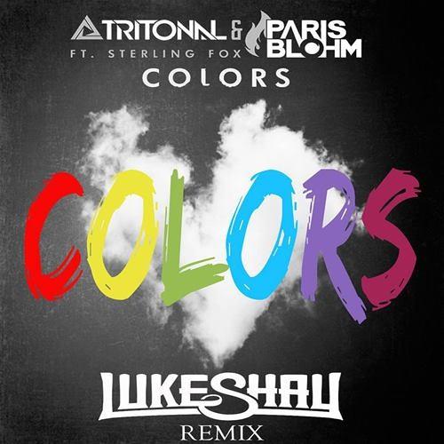Tritonal & Paris Blohm - Colors (Luke Shay Remix) FREE DOWNLOAD