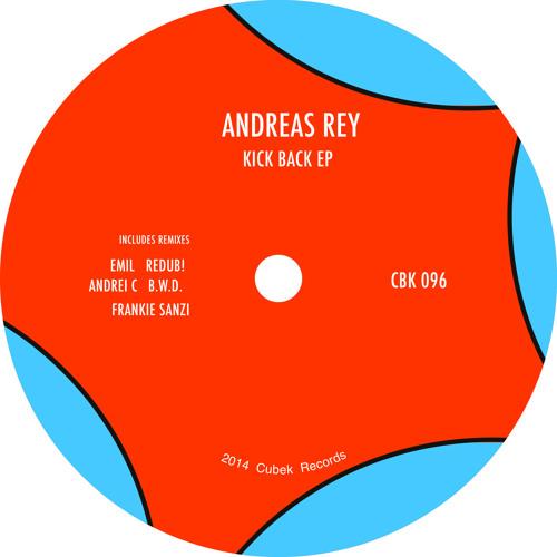 Andreas Rey - Kick Back EP