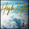 High Life (clean)- Arron