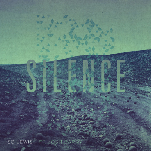 SG Lewis - Silence (Ft. Josh Barry)