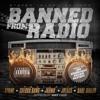 BANNED FROM RADIO (SINY) FT. SPANK x CHEDDA BANG x JAH MU x J BLACK x DARE DINER0