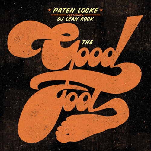 Paten Locke - The Slue Foot feat. Dj Lean Rock