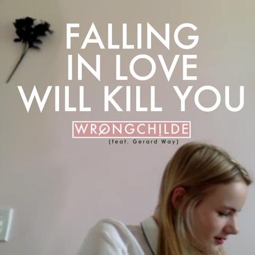Falling In Love Will Kill You (feat. Gerard Way)
