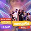 Free Download Conga SunSquabi Remix - Gloria Estefan & Miami Sound Machine Mp3