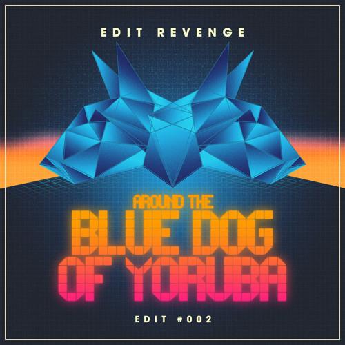 Edit Revenge - Around The Blue Dog Of Yoruba |free download