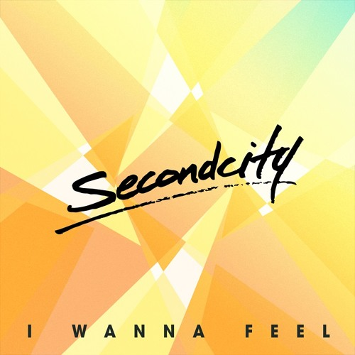 """Secondcity """"I Wanna Feel"""" (Maze&Masters Private Mix)"""