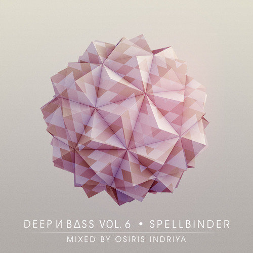 DEEP N' BASS Mix Series Vol. 6: SPELLBOUND - Mixed By Osiris Indriya