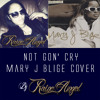 Raine Angel - Not Gon' Cry (Mary J Blige Cover)