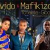 Davido - Mafikizolo - Tchelete - Good - Life Gidivibes.com