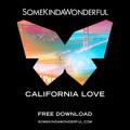 2Pac California Love (SomeKindaWonderful Cover) Artwork