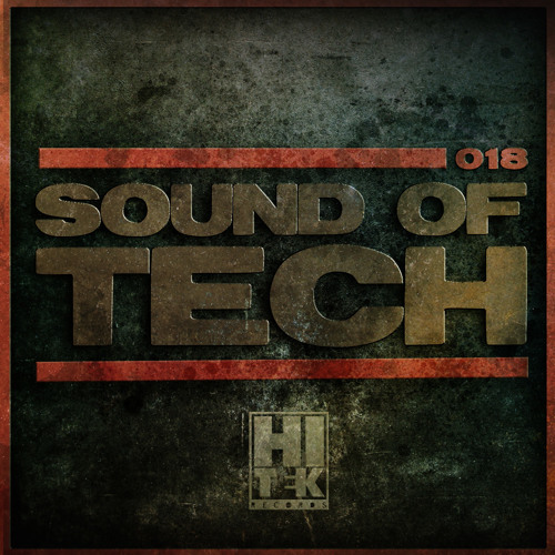 Hi Tek Records Podcast - Sound of Tech 018 with Roel Salemink