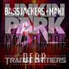 Bassjackers, MAKJ vs. Linkin Park - DERP Divide (JuanmaK Mashup)