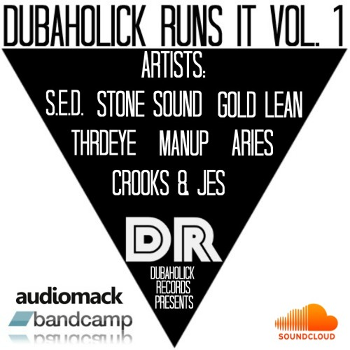 1. S.E.D. - Wild Out [Dubaholick Runs It Vol. 1]