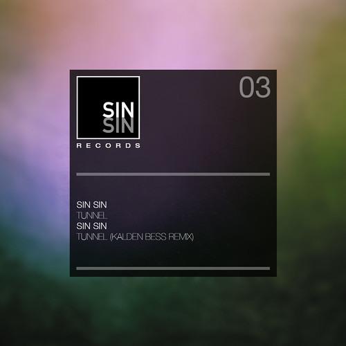 Sin Sin - Tunnel (Kalden Bess Remix) - - - complete Track - - -