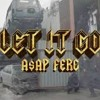ASAP Ferg - Let it Go