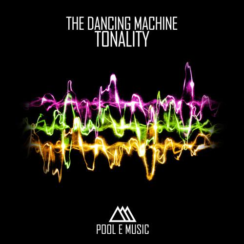 The Dancing Machine - Tonality (Djos's Davis & Cyber Seb Mix) - (Pool e Music)