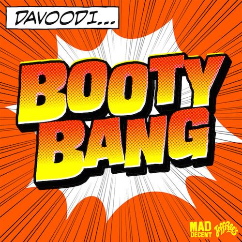 Davoodi - Big Ol' Booty (feat. Mystique)