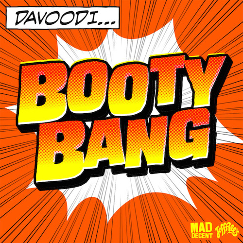 Davoodi - Booty Bang (Original Tekstyle Version)