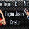MC MENOR DO CHAPA E MC MAZINHO - FACÇÃO JESSUS CRISTO ( LANÇAMENTO 2014 )