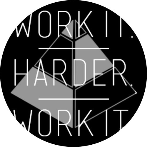 Work it. Harder. Work it. Bootleg.