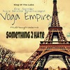Something 2 HATE by. Dre Sonnier Ft. 2ManyProblems