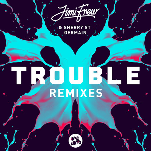 Jimi Frew - Trouble (THE ONLY Remix) OUT NOW