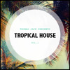 Thomas Jack Presents: Tropical House Vol.1