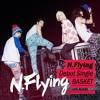 N.Flying - Kiss Me, Miss Me