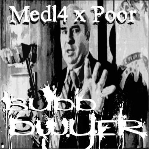Budd Dwyer ft. Poor
