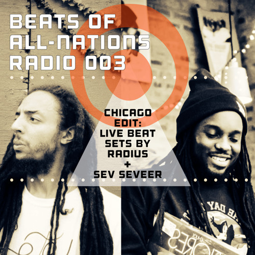 Beats of All Nations Episode 003 feat. Radius & Sev Seveer