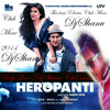 Download Heropanti - Tabah (Remix)-Djsanu clubMixx Mp3