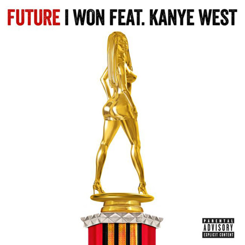 Future- I Won (feat. Kanye West) [Prod. By Metro Boomin]