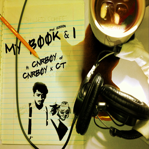 My Book & I ft. CNRBOY [CHILLED COFFEE EP Now Available!]