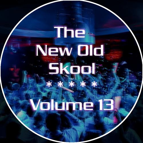 The New Old Skool - Vol. 13