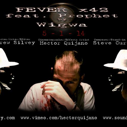Wigwa- Feverx42 (Feat. Prophet)