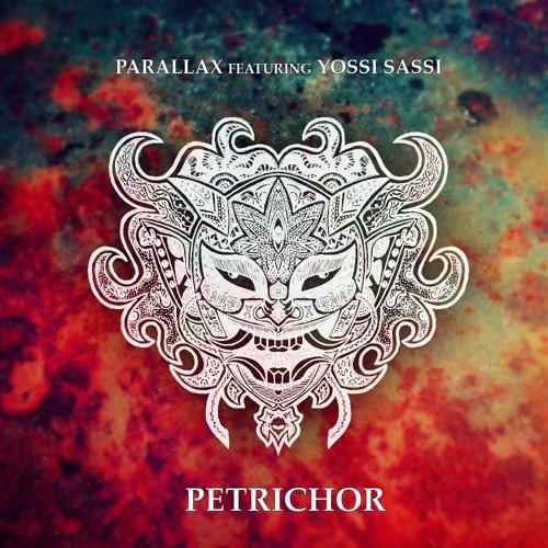 Petrichor (feat. Yossi Sassi)