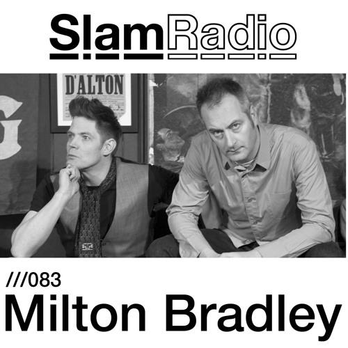 #SlamRadio - 083 - Milton Bradley