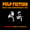 Download Pulp Fiction 20th Year Anniversary Mix Autumn 2014 Mixed By JakThaLad Mp3