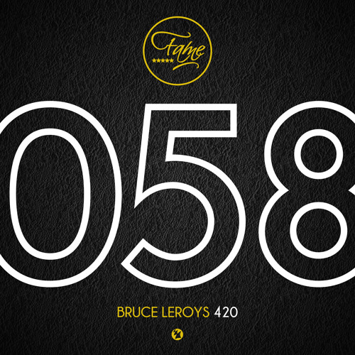 Bruce Leroys - 420 [OUT NOW!]