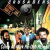 Crusaders - Street life (CAW Re-edit Re-dub)