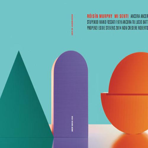 Roisin Murphy - Mi Senti EP