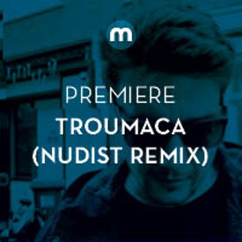 Premiere: Troumaca 'Gold, Women & Wine' (Nudist Remix)