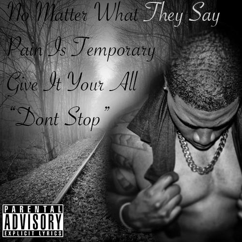 Dont Stop {Prod by. P.S Beats} ©
