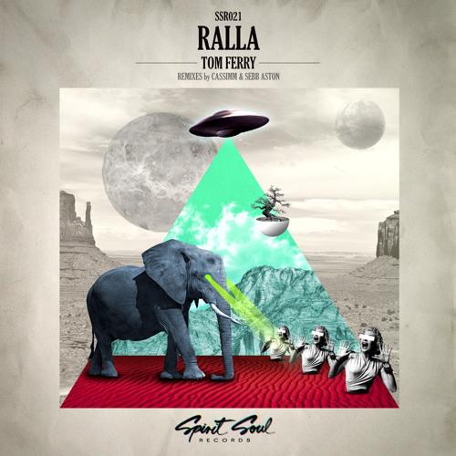 Tom Ferry - Ralla (Original Mix)