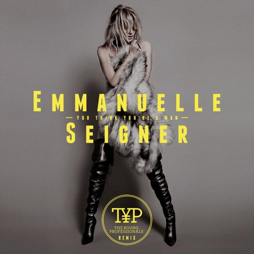 Emmanuelle Seigner - You Think You're a Man (The Young Professionals Remix) [PREVIEW]