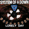 Lonely Day (System Of A Down Cover)