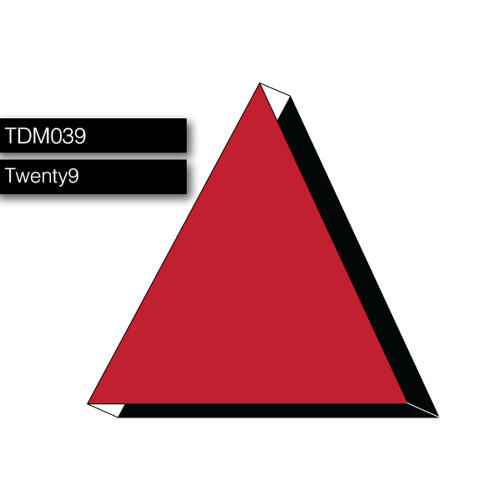 TDM039: Twenty9 Guest Mix